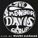 Live at Blues Garage 2006/Spencer Davis Group