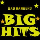 Big Hits/Bad Manners