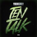 Ten Talk/YoungBoy Never Broke Again