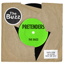 The Buzz/Pretenders