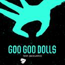 Lost (Acoustic)/GOO GOO DOLLS