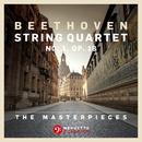 The Masterpieces, Beethoven: String Quartet No. 1 in F Major, Op. 18/Fine Arts Quartet