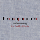 Un boomerang (Joe Goddard Remix)/Fangoria