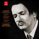 "Chopin: Piano Sonatas Nos 2 ""Funeral March"" & 3/Samson François"