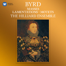 Byrd: Masses, Lamentations & Motets/The Hilliard Ensemble