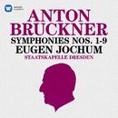 Bruckner: Symphonies Nos. 1 - 9/Eugen Jochum