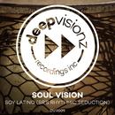 Soy Latino (SR's Rhythmic Seduction)/Soul Vision