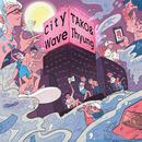 CITY WAVE/Tako & Jhyung