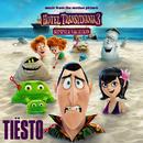 Hotel Transylvania 3/Tiësto