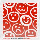 Mean It (feat. Wrabel) [Vice Remix]/Cash Cash