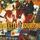 Tourism (Extended Version)/Roxette