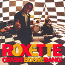Crash! Boom! Bang! (Extended Version)/Roxette
