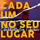 Cada Um No Seu Lugar (Redcollective Remix)/Virgul
