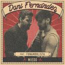 Miedo/Dani Fernández