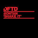 Shake It/Bontan