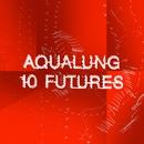 10 Futures/Aqualung