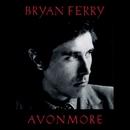 Avonmore/Bryan Ferry