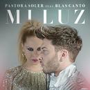 Mi luz (feat. Blas Cantó)/Pastora Soler