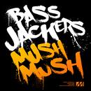 Mush, Mush/Bassjackers