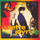 Joyride (Extended Version)/Roxette