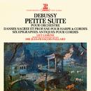 Debussy: Petite suite, Danses pour harpe et orchestre & Épigraphes antiques/Jean-François Paillard