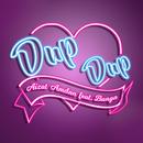 Dup Dup (feat. Bunga)/Aizat Amdan