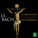 Bach: St John Passion, BWV 245/Ton Koopman