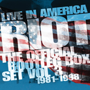 Live In America: The Official Bootleg Box Set, Vol. 3 (1981-1988)/RIOT