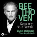 """Beethoven: Symphony No. 6, Op. 68 """"Pastoral""""/Daniel Barenboim"""