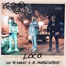 LOCO (feat. 18 Karat & AK Ausserkontrolle)/Farid Bang