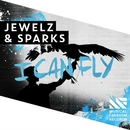 I Can Fly/Jewelz & Sparks