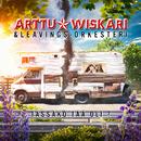 Tässäkö tää oli? (feat. Leavings-Orkesteri)/Arttu Wiskari