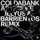 Afterlife (Illyus & Barrientos Remix)/Coldabank