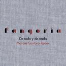 De todo y de nada (Marcus Santoro Remix)/Fangoria