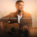 Olvidarme De Ti (Versión Acústica)/Manuel Romero