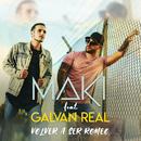 Volver a ser Romeo (feat. Galvan Real)/Maki