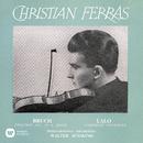 Bruch: Violin Concerto No. 1, Op. 26 - Lalo: Symphonie espagnole, Op. 21/Christian Ferras