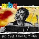 Do The Primal Thing (Extended Version)/NRBQ