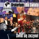 Oratorium Dla Swiata - Habitat Cz.1/Piotr Rubik