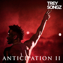 Anticipation II/Trey Songz