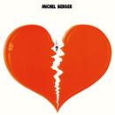 Michel Berger (Remasterisé en 2002) [Edition Deluxe]/Michel Berger