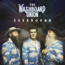 Everbound/The Washboard Union