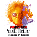 Tonight (Mousse T. Remix)/Simply Red