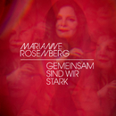 Gemeinsam sind wir stark/Marianne Rosenberg