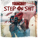 Step On Shit/YoungBoy Never Broke Again