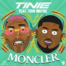 Moncler (feat. Tion Wayne)/Tinie Tempah