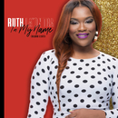 In My Name (Radio Edit)/Ruth La'Ontra
