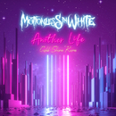 Another Life (Caleb Shomo Remix)/Motionless In White