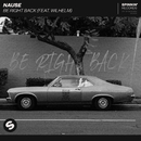 Be Right Back (feat. WILHELM)/Nause