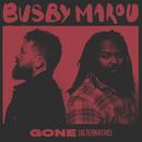 Gone (Alternative)/Busby Marou